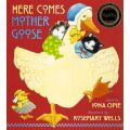 Here Comes Mother Goose (Iona Opie)