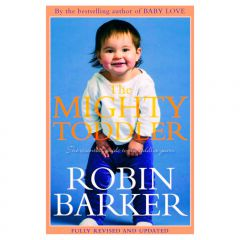 The Mighty Toddler (Robin Barker)