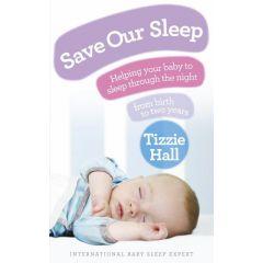 Save Our Sleep (Tizzie Hall)
