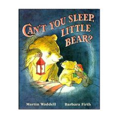 Can't You Sleep Little Bear (Martin Waddell)